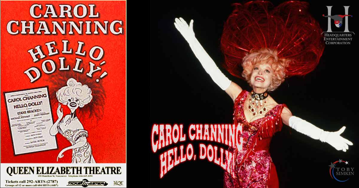 Hello, Dolly! Broadway tour in Vancouver starring Carol Channing