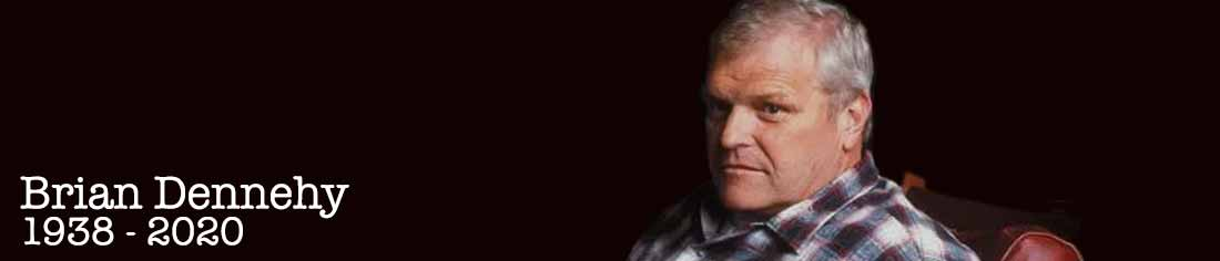 In Memory of Brian Dennehy (1938-2020) Iconic Actor