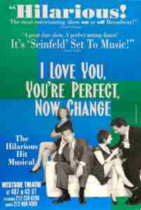 I Love You Your Perfect Now Change (Off Broadway)