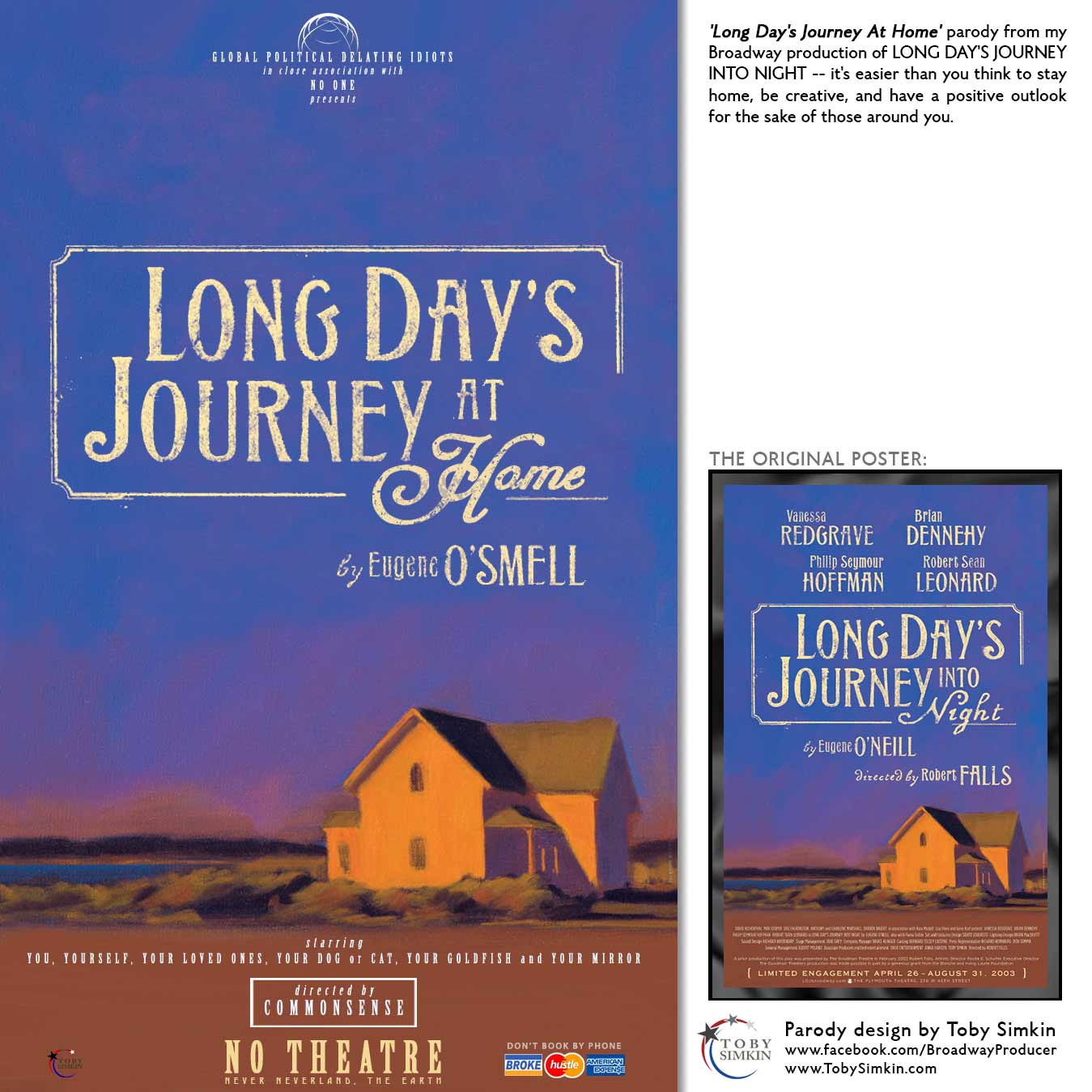 'Long Day's Journey At Home' parody from my Broadway production of LONG DAY'S JOURNEY INTO NIGHT