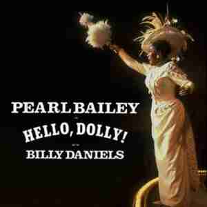 Hello, Dolly! Starring Pearl Bailey (Kennedy Centre)