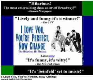www I Love You Your Perfect Now Change Off Broadway e1627433757594